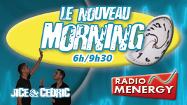 Le Nouveau Morning sur Radio Ménergy