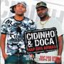 Cidinho & Doca - Rap Das Armas