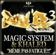 Magic System & Khaled -