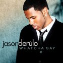 Jason Derulo - Whatcha Say