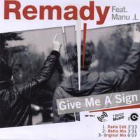 Remady - Give Me A Sign