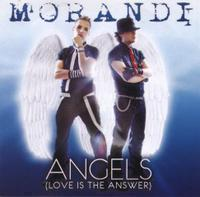 Morandi - Angels (Love is the answer)