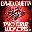 David Guetta - Little Bad Girl (Ft Taio Cruz)