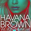 Havana Brown - We Run The Night (ft Pitbull)