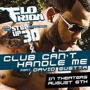 Flo Rida & D. Guetta - Club can't handle me