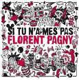 Florent Pagny - Si tu n'aimes pas Florent Pagny