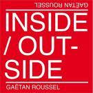 Gaetan Roussel - Inside outside