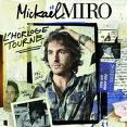 Mickael Miro - L'horloge tourne