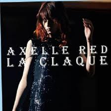 Axelle Red - La Claque