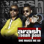 Arash ft Sean Paul - She Makes Me Go