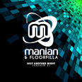 Manian & Floorfilla - Just Another Night (Anthem 4)