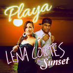 Lena Cortes - Playa Playa (ft Sunset)