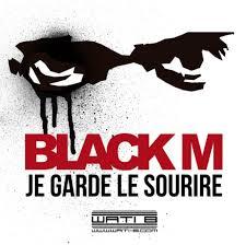 Black M - Je garde le sourire