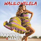 Luyanna & Mampi - Walilowelela