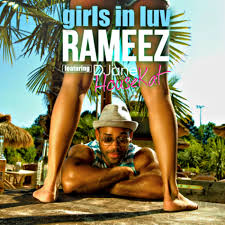 Rameez - Girls in luv