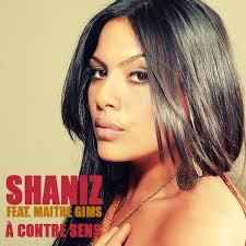 Shaniz - A contre sens (Ft Maitre Gims)