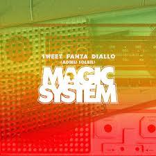 Magic System - Sweet Fanta Diallo