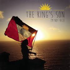The King'S Son - I'm not rich