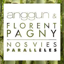 Anggun & Florent Pagny - Nos vies paralleles