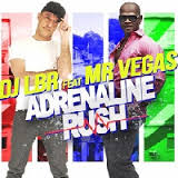 DJ LBR - Adrenaline Rush (ft Mr Vegas)
