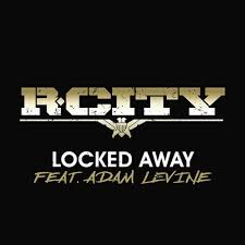 R. City - Locked Away (Ft Adam Levine)
