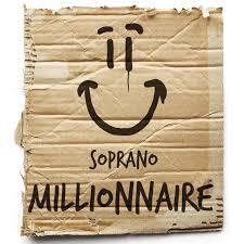 Soprano - Millionnaire